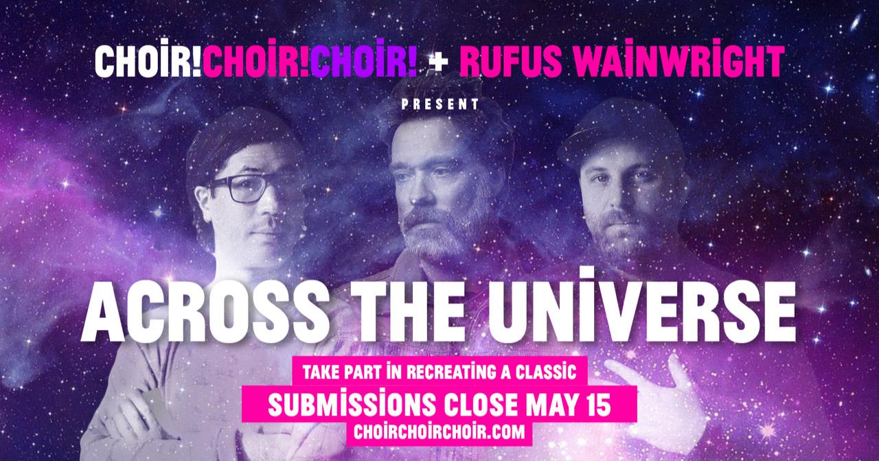 Choir! Choir! Choir! + Rufus Wainwright Team Up To Virtually Sing ...